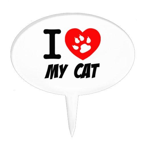 I LOVE  MY CAT PETS FELINES CAUSES ANIMAL HEART FR CAKE TOPPER
