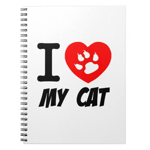 I LOVE  MY CAT PETS FELINES CAUSES ANIMAL HEART FR NOTE BOOK