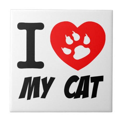 I LOVE  MY CAT PETS FELINES CAUSES ANIMAL HEART FR CERAMIC TILE