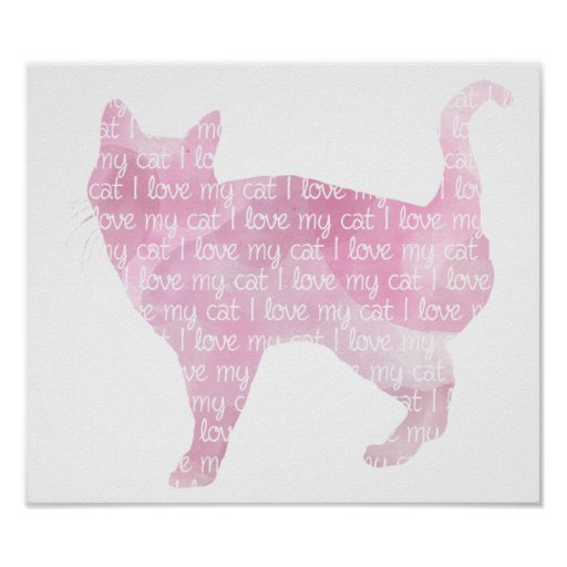I Love My Cat - Pink Watercolor Poster