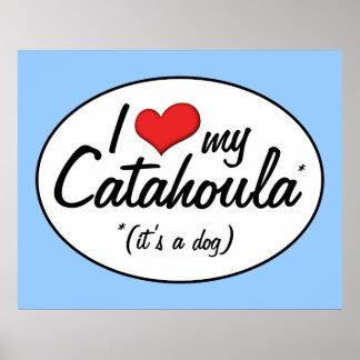 I Love My Catahoula (It's a Dog) Print