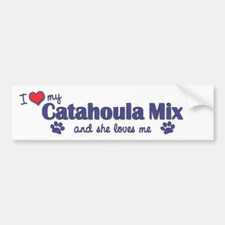 I Love My Catahoula Mix (Female Dog) Bumper Sticker