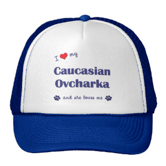 I Love My Caucasian Ovcharka (Female Dog) Hats