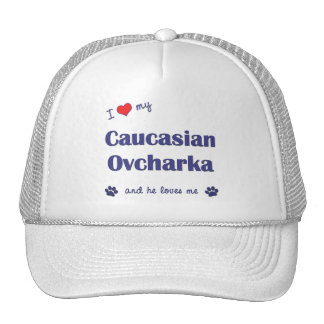 I Love My Caucasian Ovcharka (Male Dog) Trucker Hat