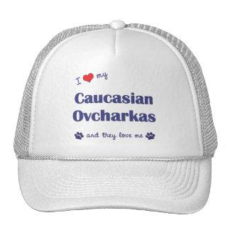 I Love My Caucasian Ovcharkas (Multiple Dogs) Trucker Hat