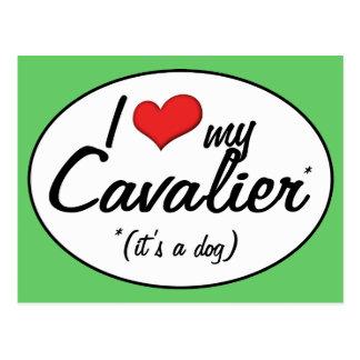 I Love My Cavalier It s a Dog Post Card