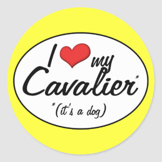 I Love My Cavalier It s a Dog Stickers