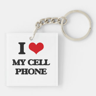 I love My Cell Phone Square Acrylic Keychain