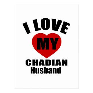 I LOVE MY CHADIAN HUSBAND POSTCARD