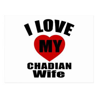 I LOVE MY CHADIAN WIFE POSTCARD