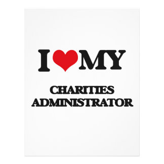 I love my Charities Administrator Personalized Flyer