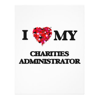 I love my Charities Administrator 21.5 Cm X 28 Cm Flyer