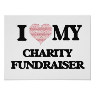 I love my Charity Fundraiser (Heart Made from Word Poster