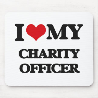 I love my Charity Officer Mousepads