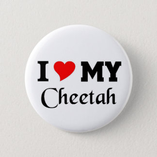 I love my Cheetah 6 Cm Round Badge