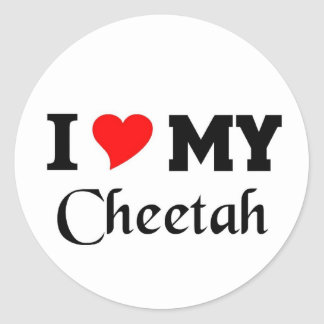 I love my Cheetah Classic Round Sticker