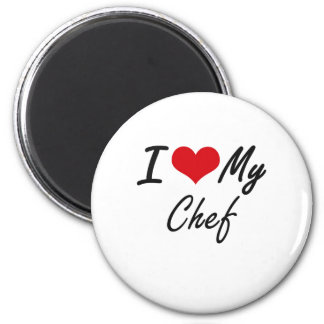 I love my Chef 6 Cm Round Magnet