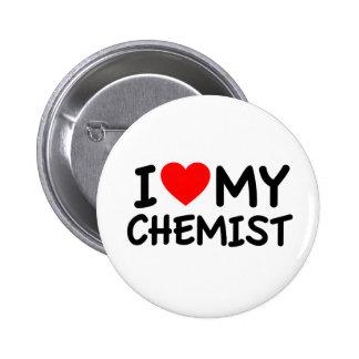 I Love my chemist 6 Cm Round Badge