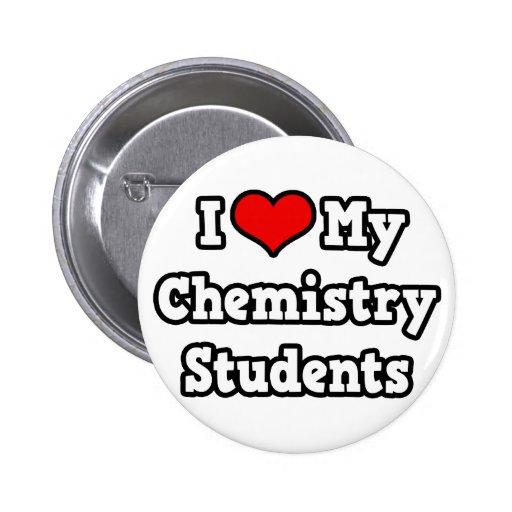 I Love My Chemistry Students Pin
