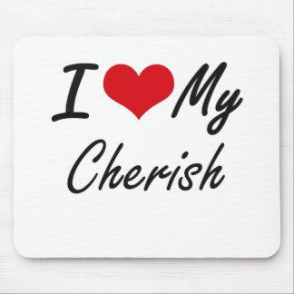 I love my Cherish Mouse Pad