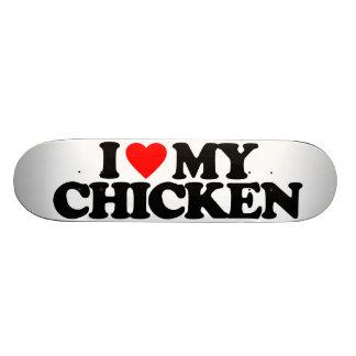 I LOVE MY CHICKEN 20 CM SKATEBOARD DECK