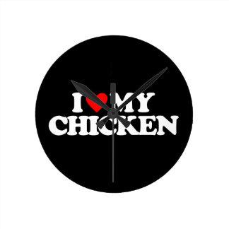 I LOVE MY CHICKEN ROUND CLOCK