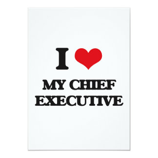 "I love My Chief Executive 5"" X 7"" Invitation Card"