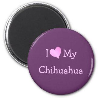 I Love My Chihuahua 6 Cm Round Magnet