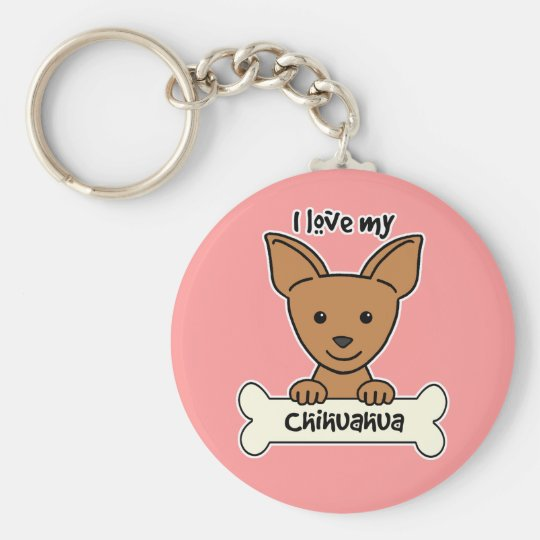I Love My Chihuahua Basic Round Button Key Ring