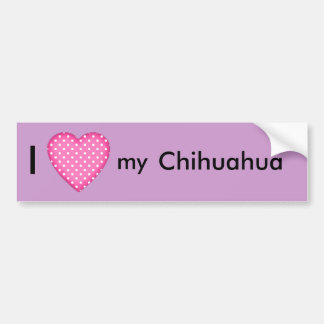 I love my Chihuahua Bumper Sticker