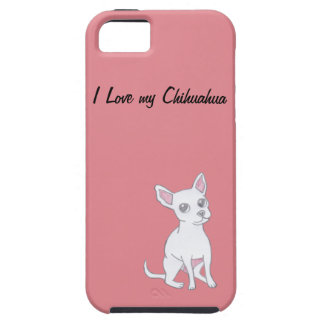 I Love my Chihuahua Case For The iPhone 5