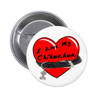 I Love My Chihuahua Heart with Dog Collar 6 Cm Round Badge