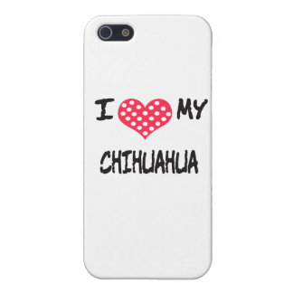 I Love My Chihuahua iPhone 5/5S Case