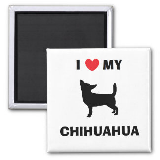 """I Love My Chihuahua"" Magnet"