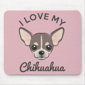 """I Love My Chihuahua"" Mousepad"