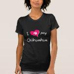 I Love my Chihuahua Tshirts