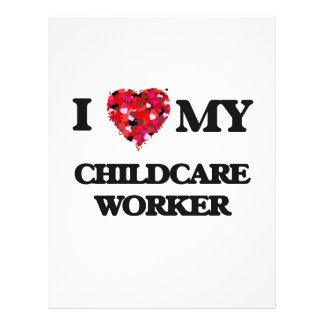 I love my Childcare Worker 21.5 Cm X 28 Cm Flyer