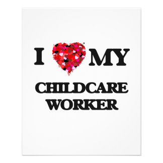 I love my Childcare Worker 11.5 Cm X 14 Cm Flyer