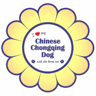 I Love My Chinese Chongqing Dog (Female Dog) Photo Sculpture Decoration