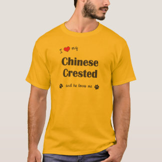 I Love My Chinese Crested (Male Dog) T-Shirt