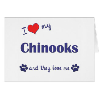 I Love My Chinooks (Multiple Dogs) Greeting Card