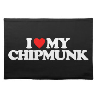I LOVE MY CHIPMUNK PLACEMAT