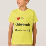 I Love My Chiweenie (Female Dog) Tees