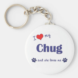 I Love My Chug (Female Dog) Basic Round Button Key Ring