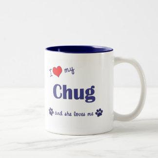 I Love My Chug (Female Dog) Two-Tone Mug
