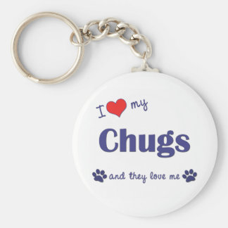 I Love My Chugs (Multiple Dogs) Basic Round Button Key Ring