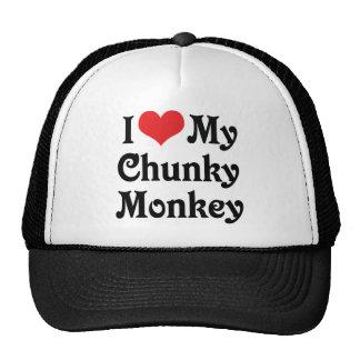 I Love My Chunky Monkey Cap