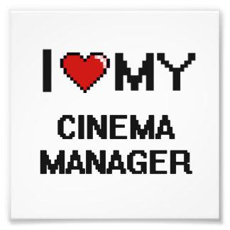 I love my Cinema Manager Photograph