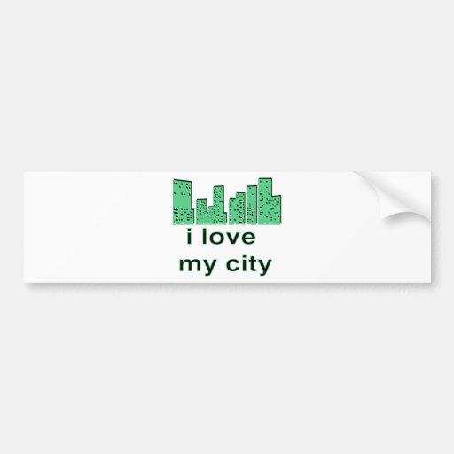 I Love My City! Bumper Sticker