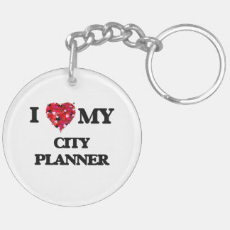 I love my City Planner Double-Sided Round Acrylic Key Ring